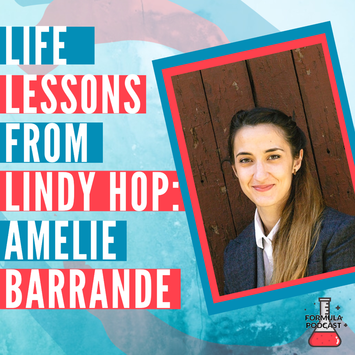 Life Lessons from Lindy Hop Part 3: Amélie Barrande