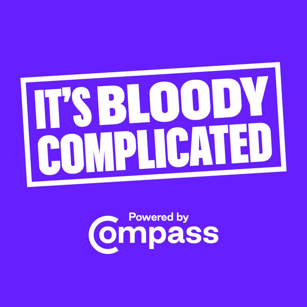 It's Bloody Complicated - A Compass Podcast Podcast Artwork Image
