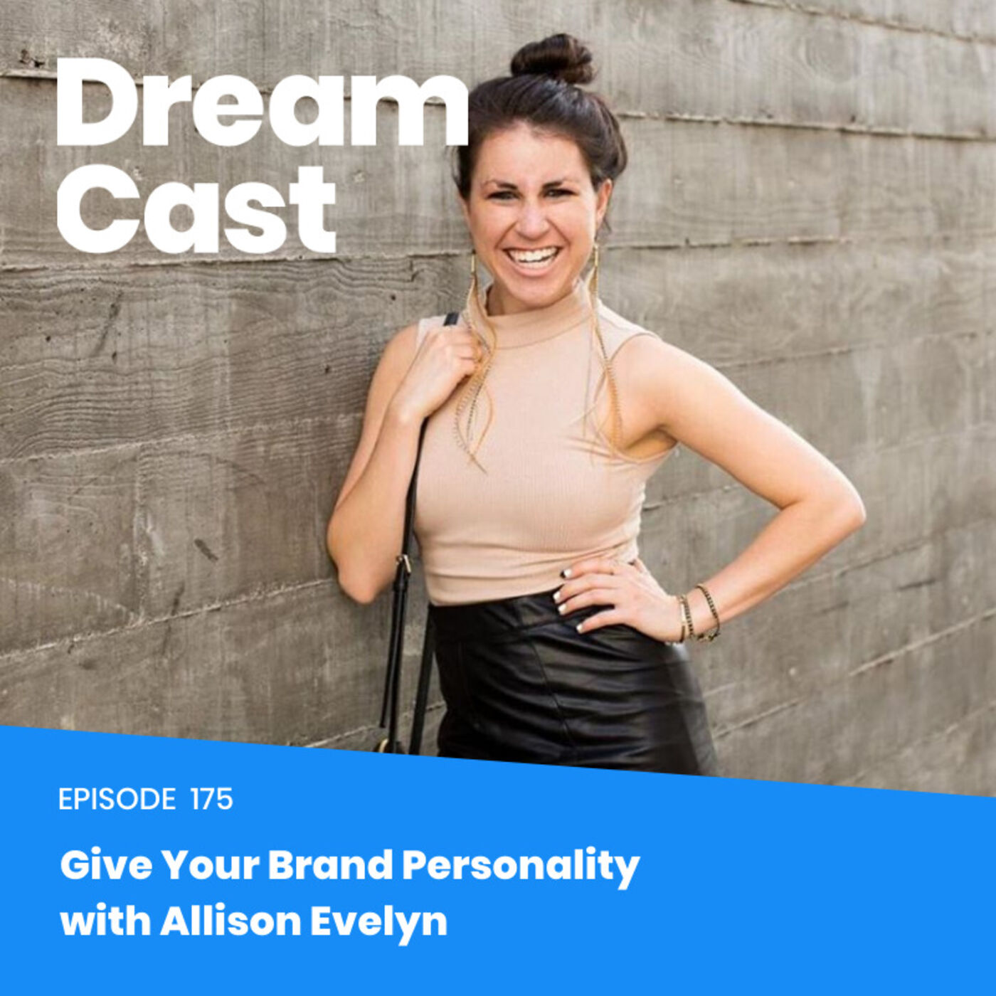 Episode 175 - Give Your Brand Personality with Allison Evelyn