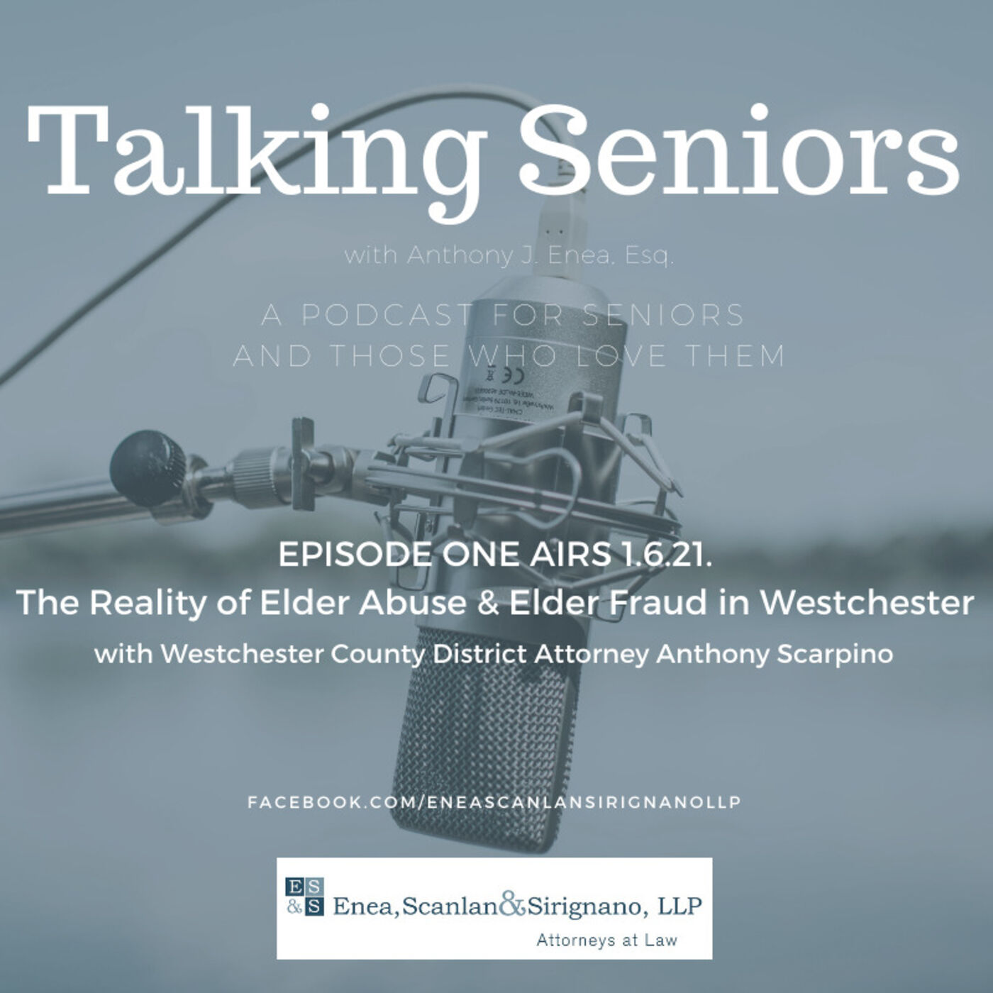 Episode 1: The reality of Elder Abuse and Elder Fraud in Westchester County with Former DA Anthony Scarpino