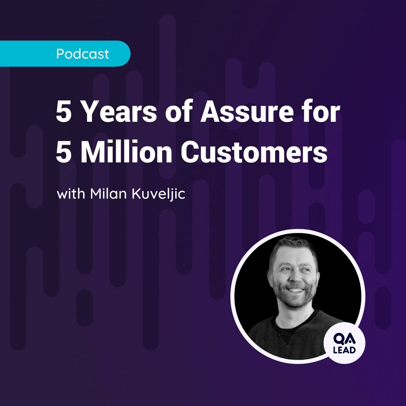 5 Years of Assure for 5 Million Customers (with Milan Kuveljic from N26 Group)