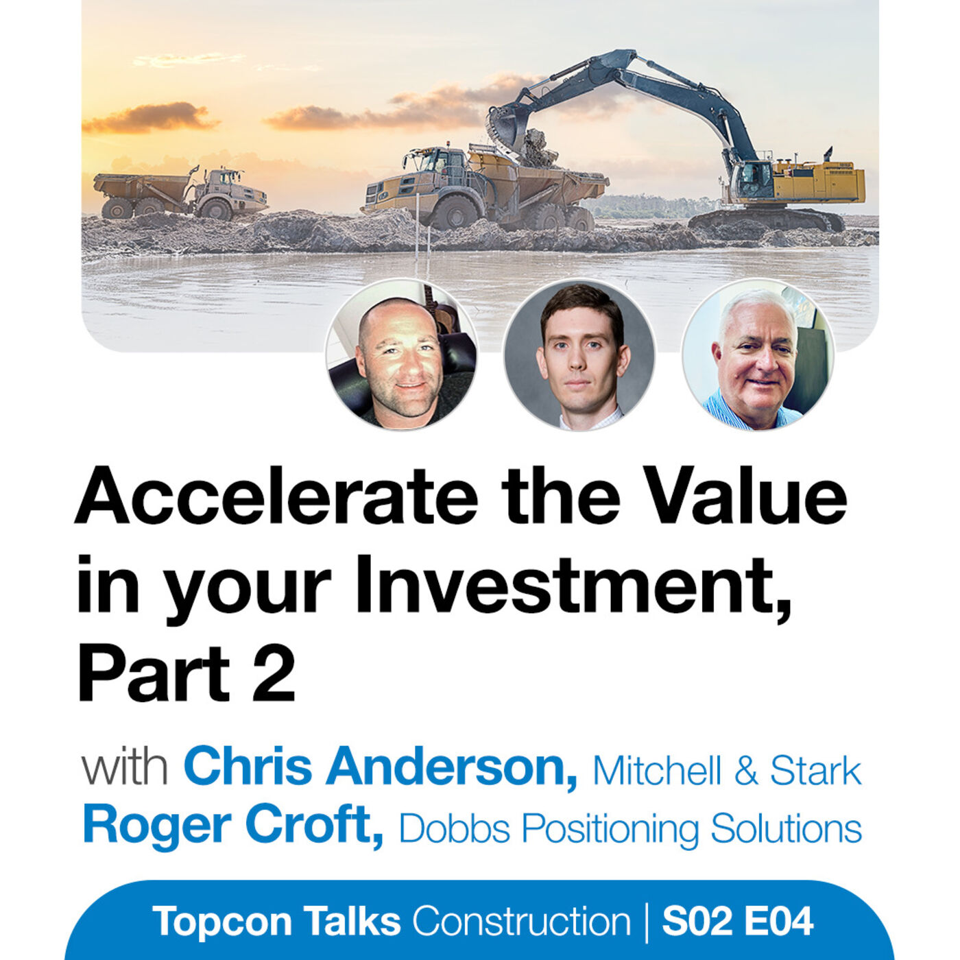 Accelerate the Value in your Investment, Part 2 | S02E04