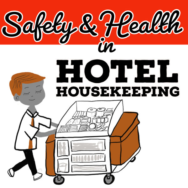 Safety and Health in Hotel Housekeeping Podcast Artwork Image