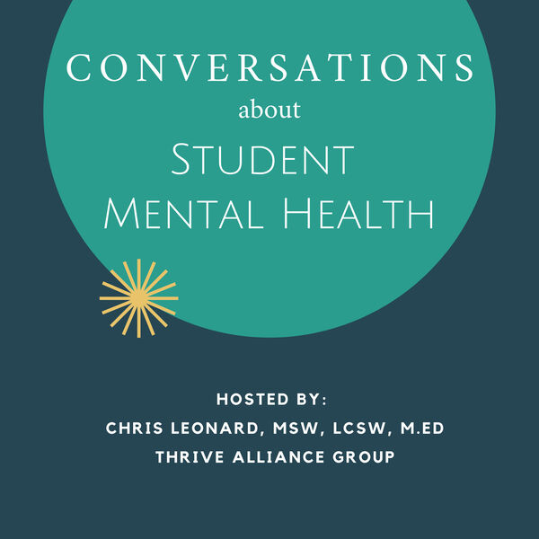 Conversations About Student Mental Health Podcast Artwork Image