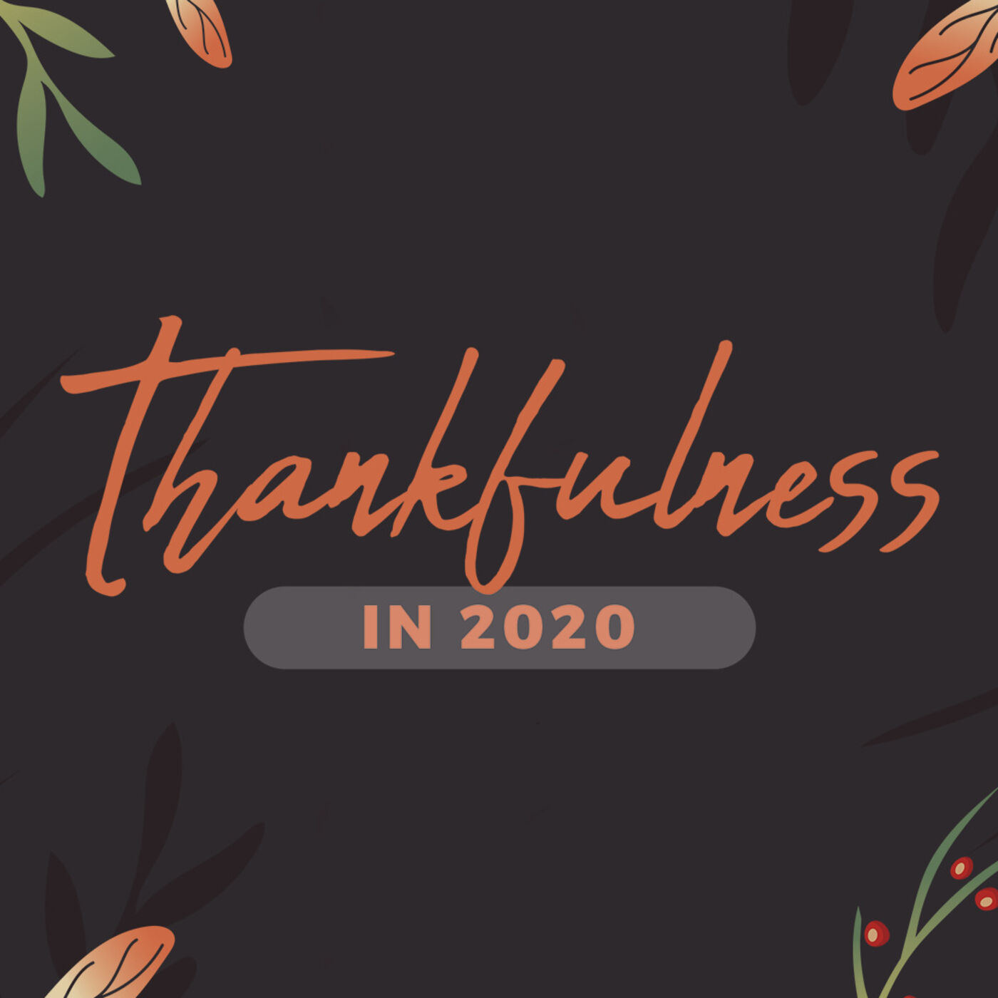 Thankfulness in 2020