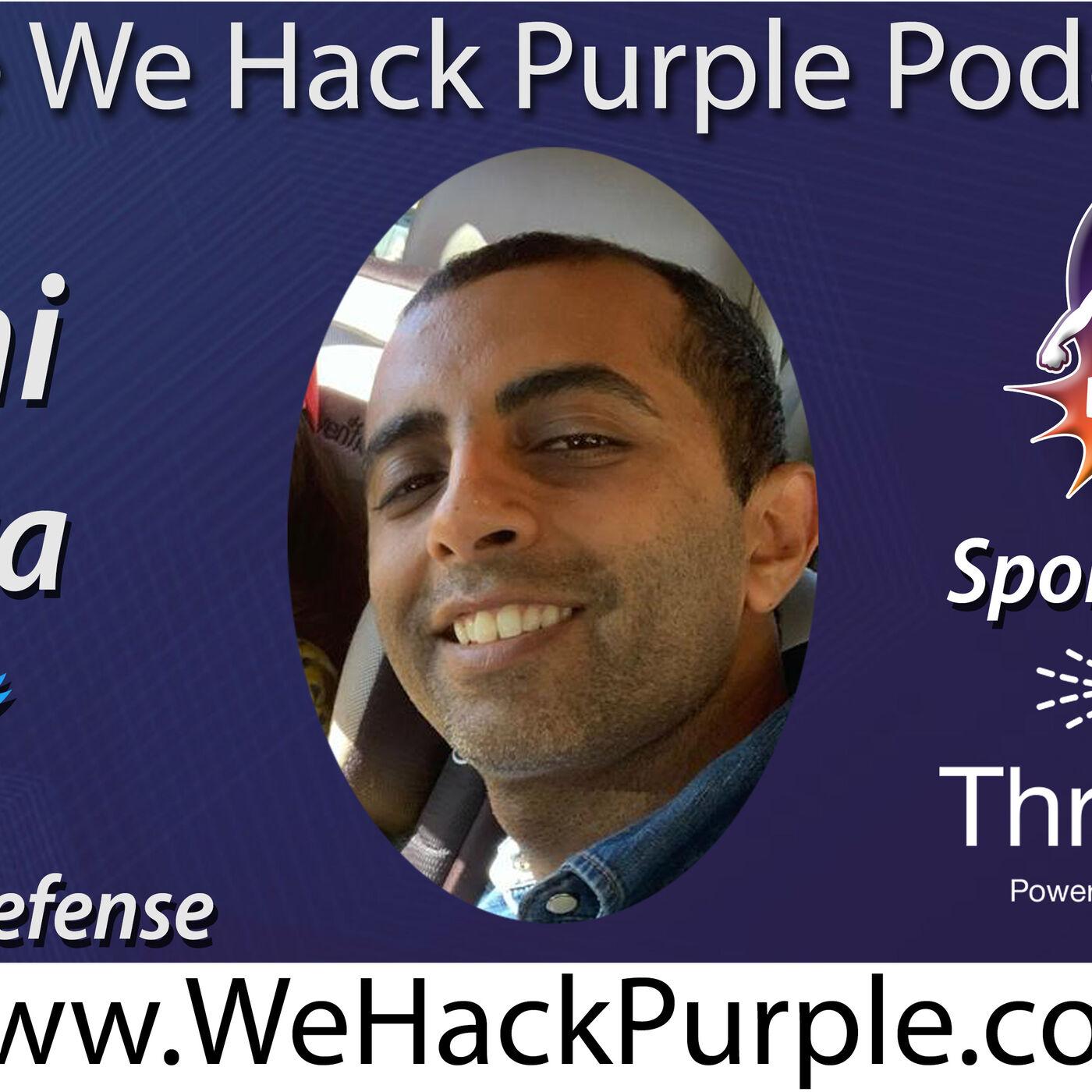 We Hack Purple Podcast Episode 36 with Guest Abhi Arora