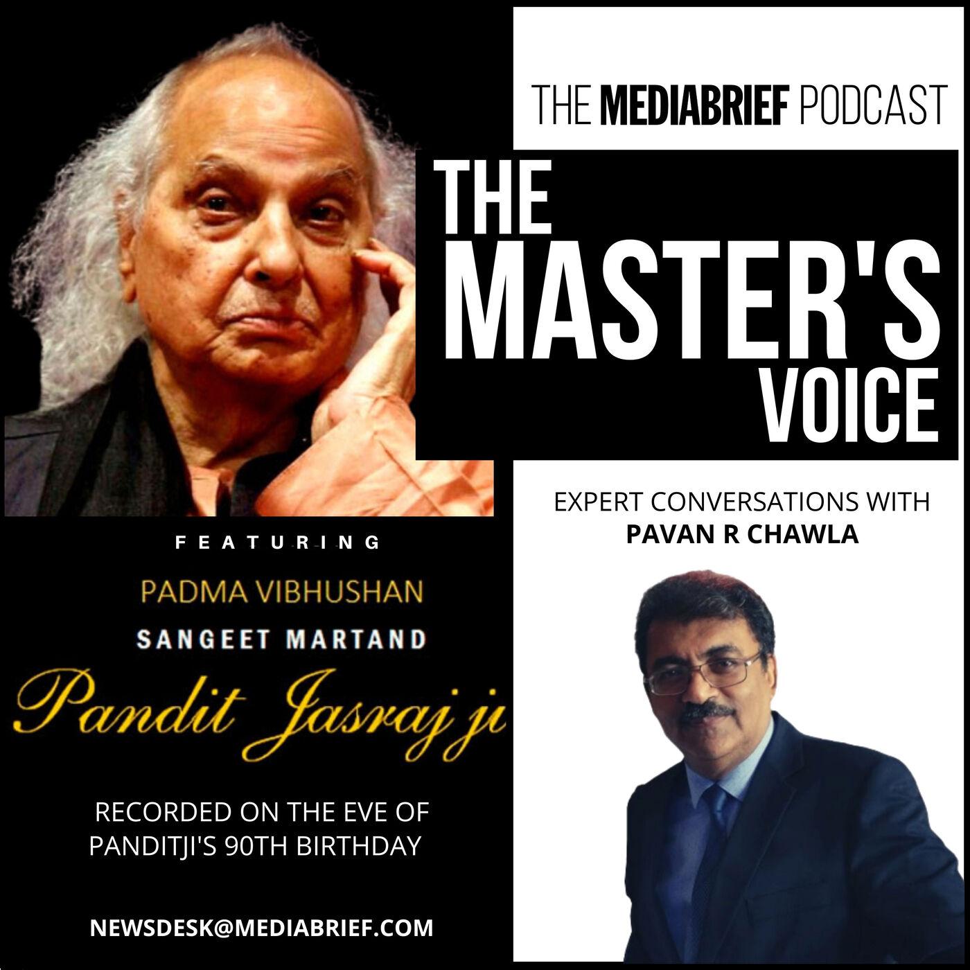 PODCAST: Pandit Jasraj ji, on The Master's Voice