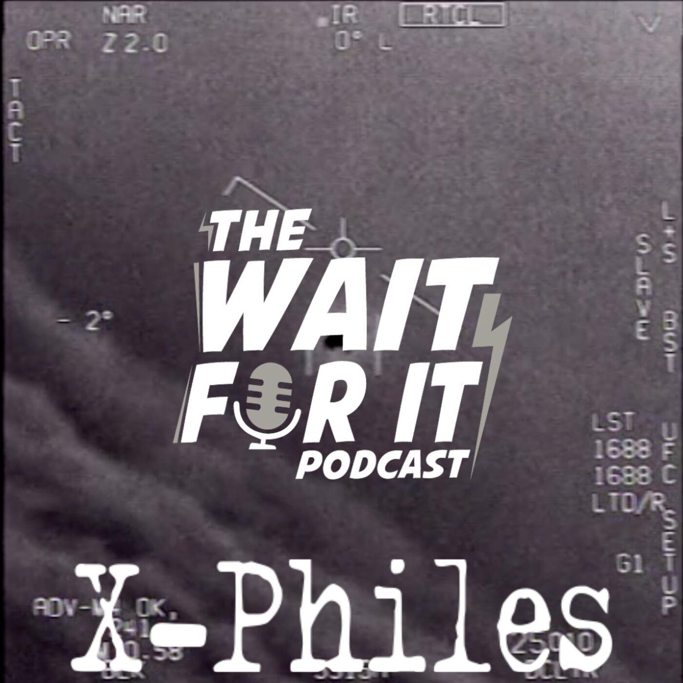 X-Philes - Unidentified Aerial Phenomena