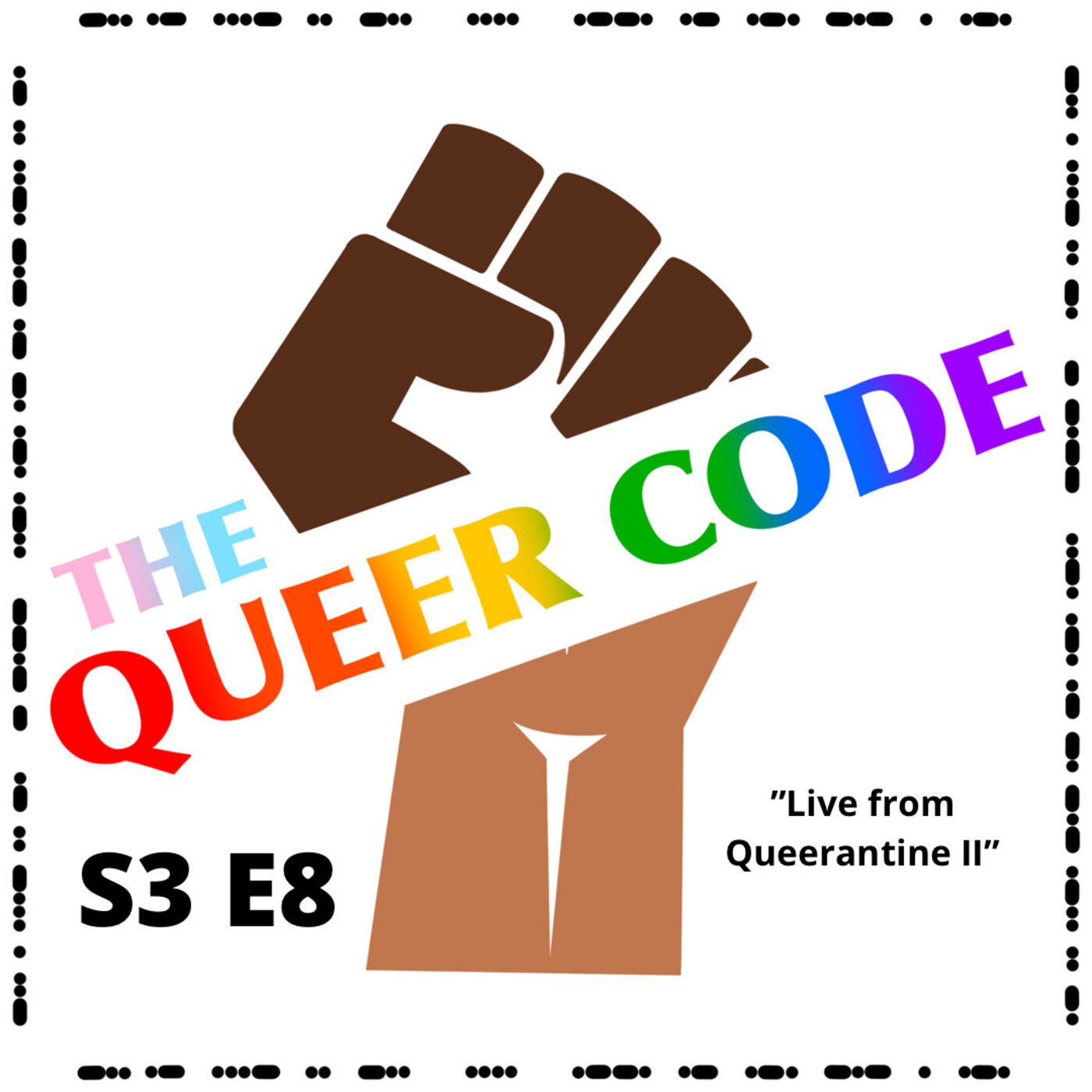 S3 E8 - Live from Queer-antine II