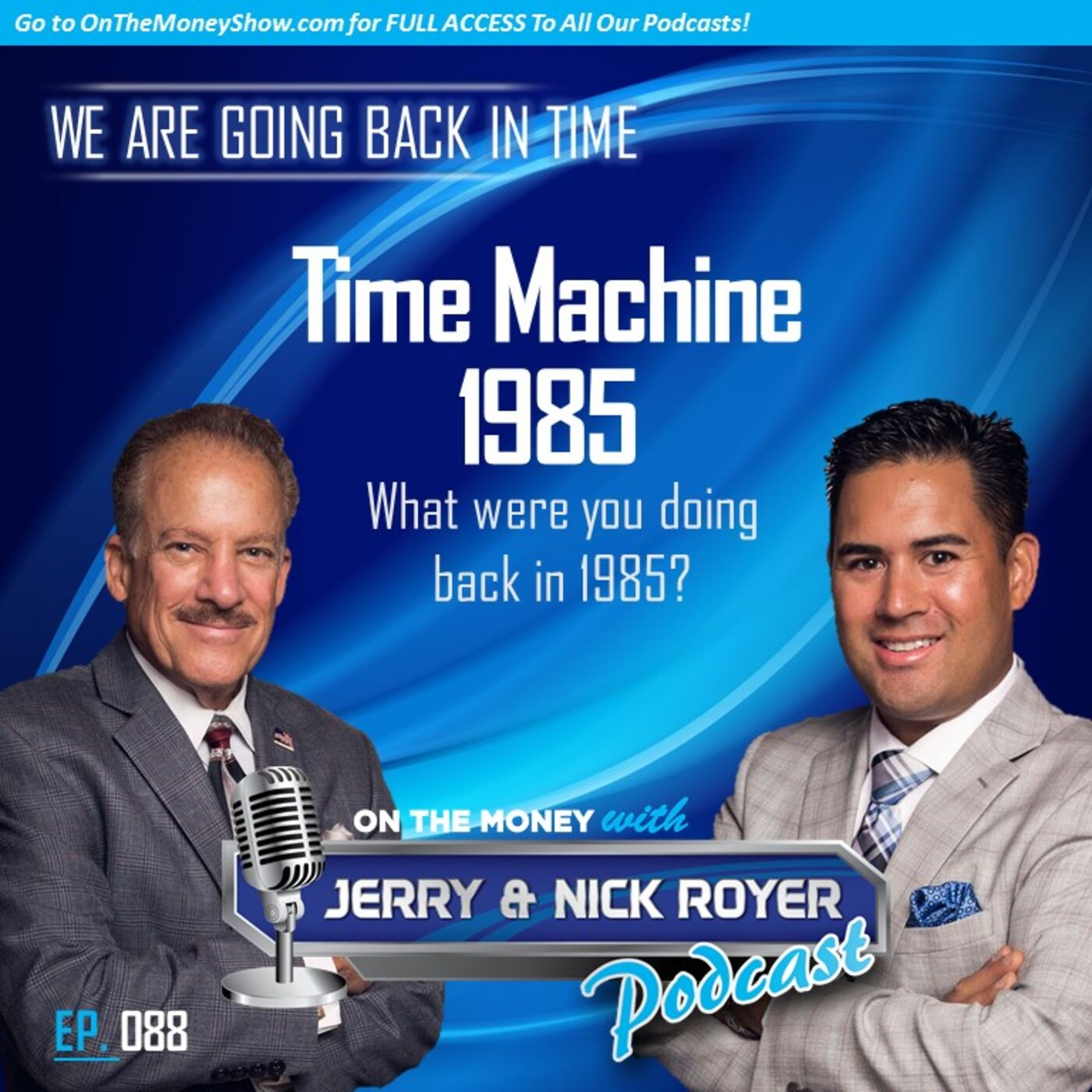 Episode #88: Going Back To The Future To 1985