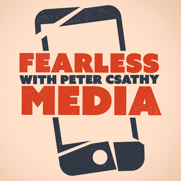 FEARLESS MEDIA: The Future Of Entertainment, Media & Tech Podcast Artwork Image