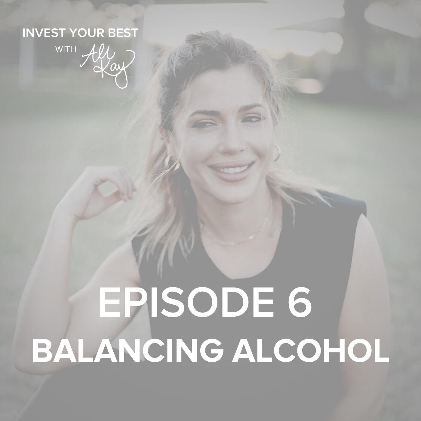 Balancing Alcohol
