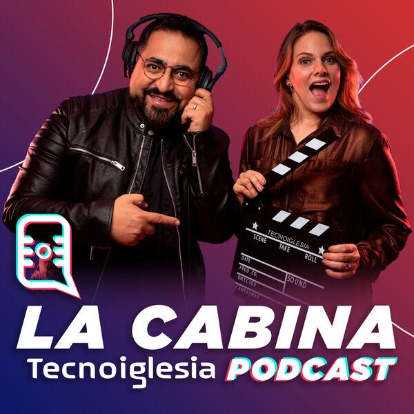 La Cabina Tecnoiglesia Podcast Podcast Artwork Image