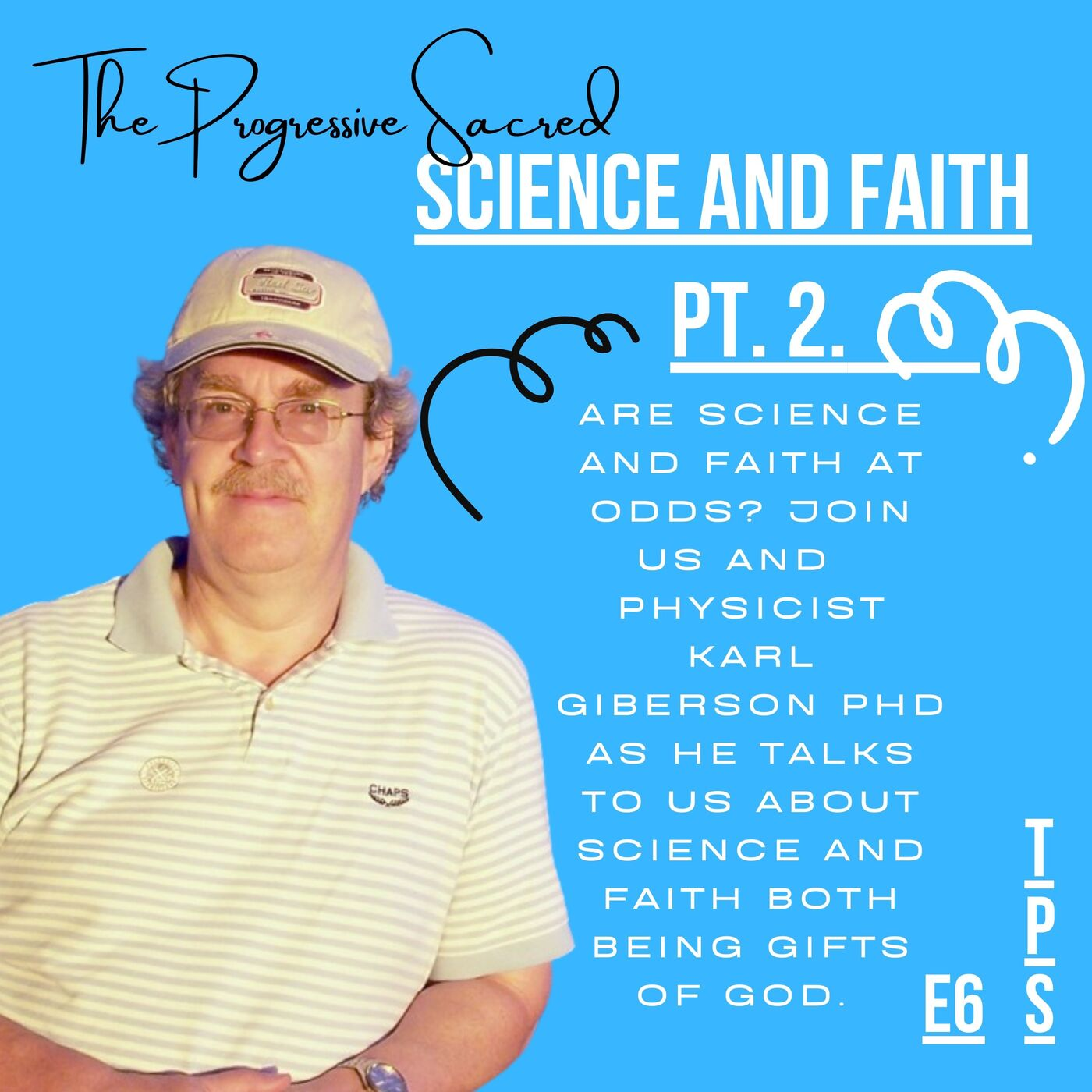 Science and Faith Pt. 2 of 2