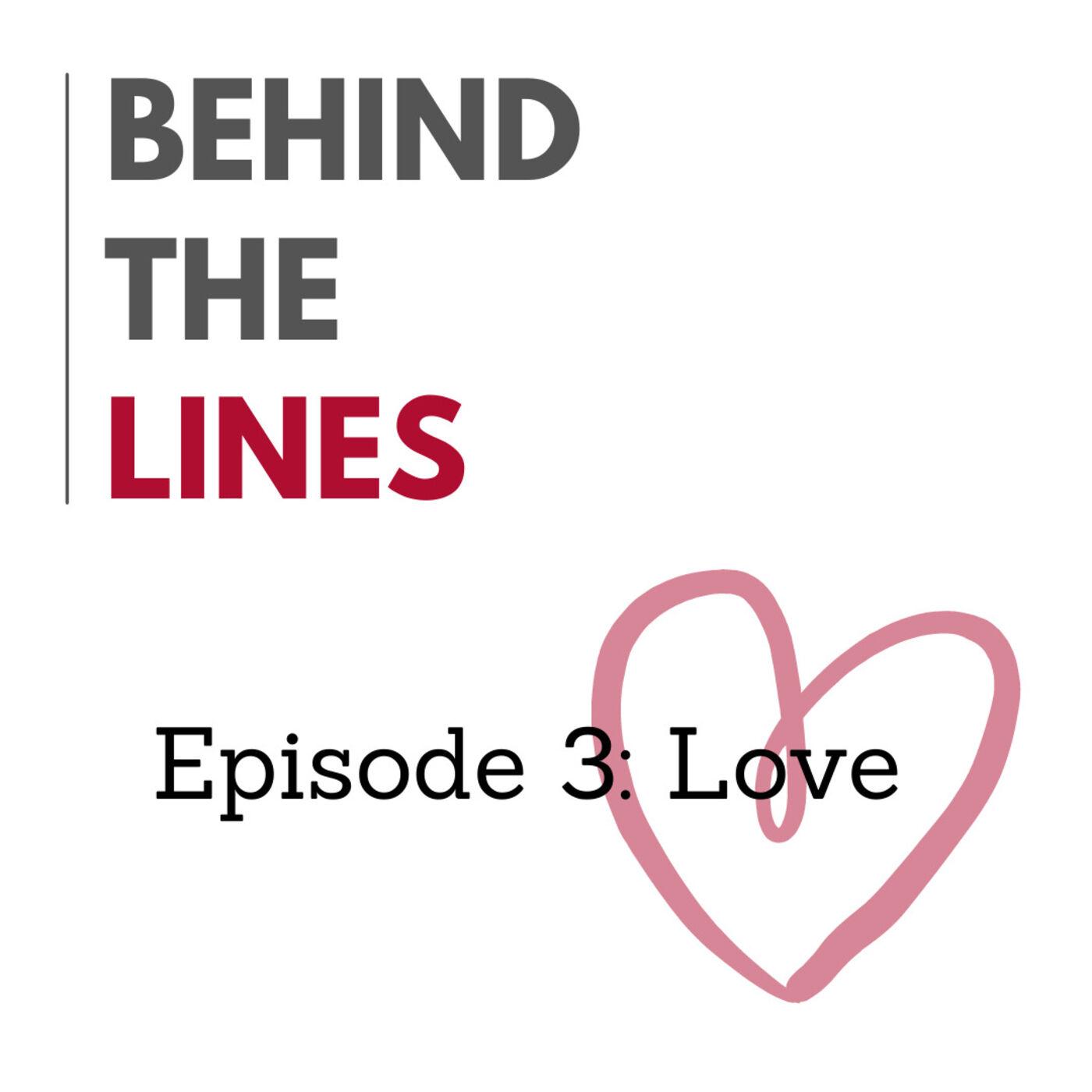 Episode 3: Love