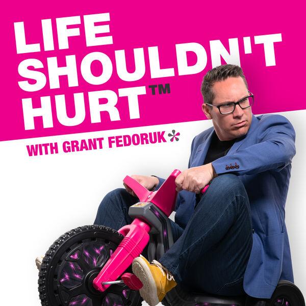 Life Shouldn't Hurt Podcast Artwork Image