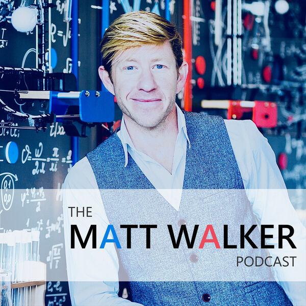 The Matt Walker Podcast Podcast Artwork Image