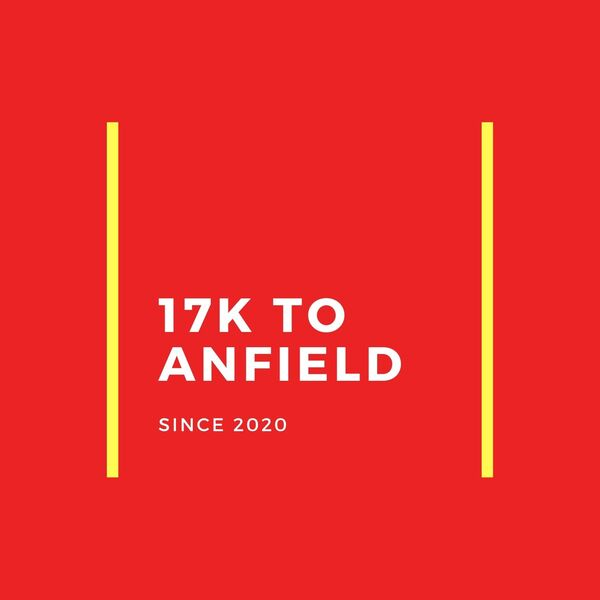 17K to Anfield: a Liverpool FC Podcast Podcast Artwork Image
