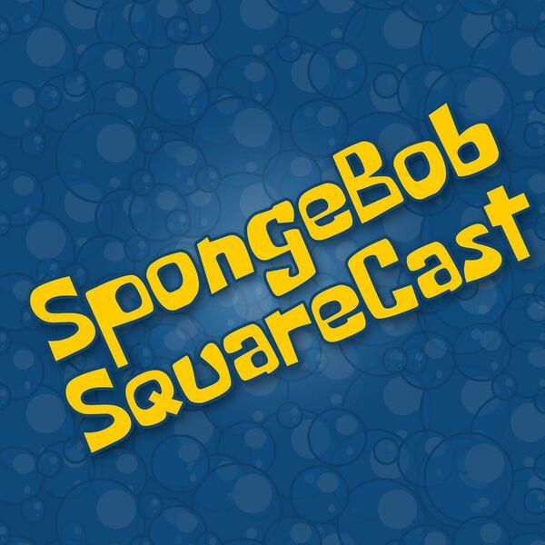 SpongeBob SquareCast Podcast Artwork Image