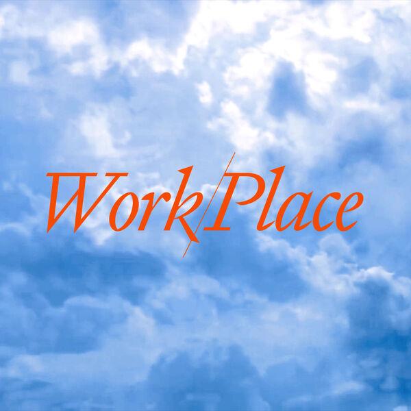 Work/Place Podcast Artwork Image