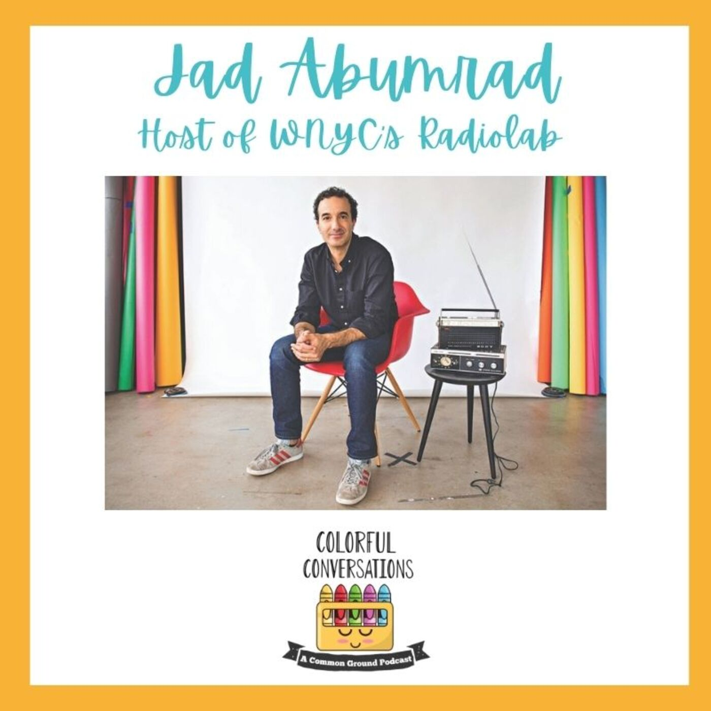 A Colorful Conversation with Jad Abumrad