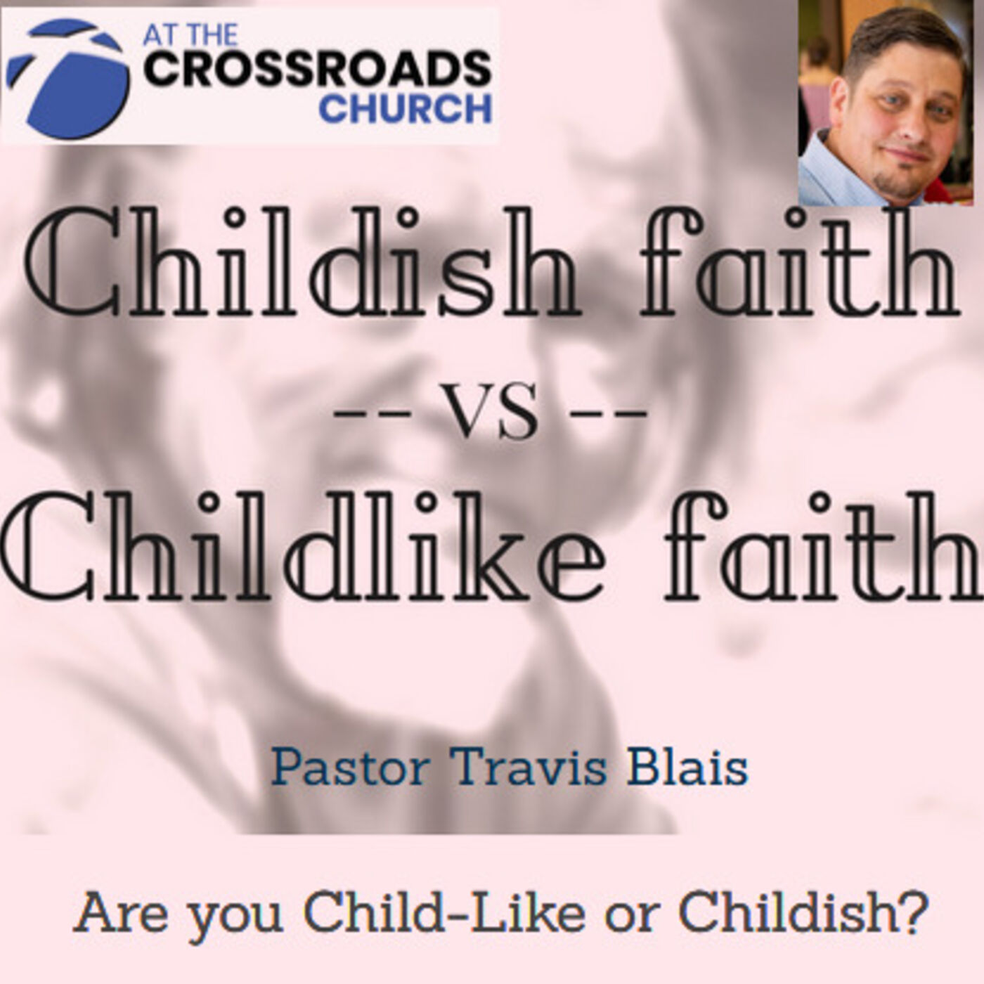 Are you Childlike or Childish ?