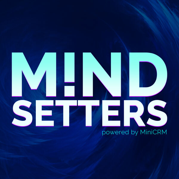 Mindsetters Podcast Artwork Image