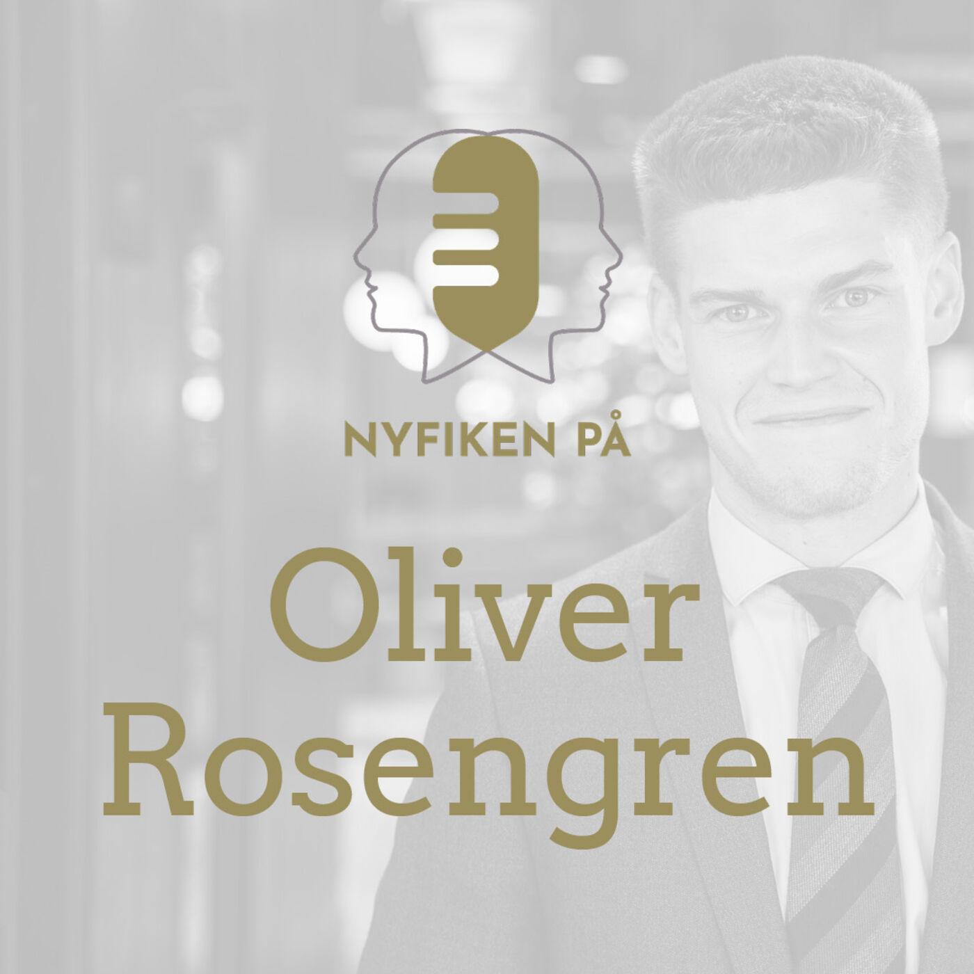Nyfiken på Oliver Rosengren, Kommunalråd Växjö