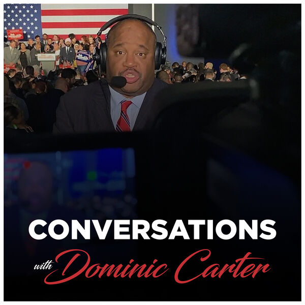 Conversations with Dominic Carter Podcast Artwork Image