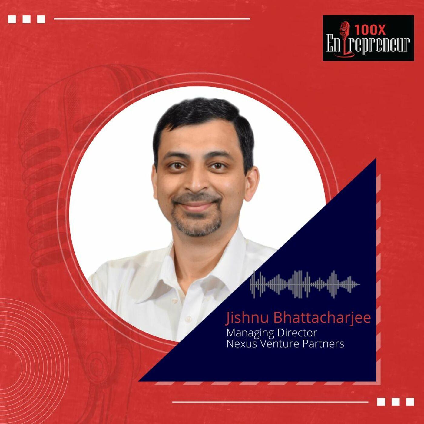 Jishnu Bhattacharjee, Managing Director, Nexus VP on the success recipe of Druva and Postman