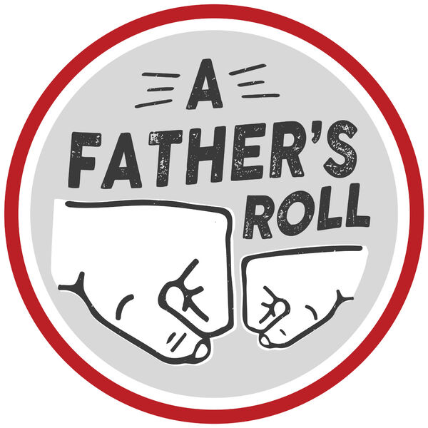 A Father's Roll Podcast Artwork Image