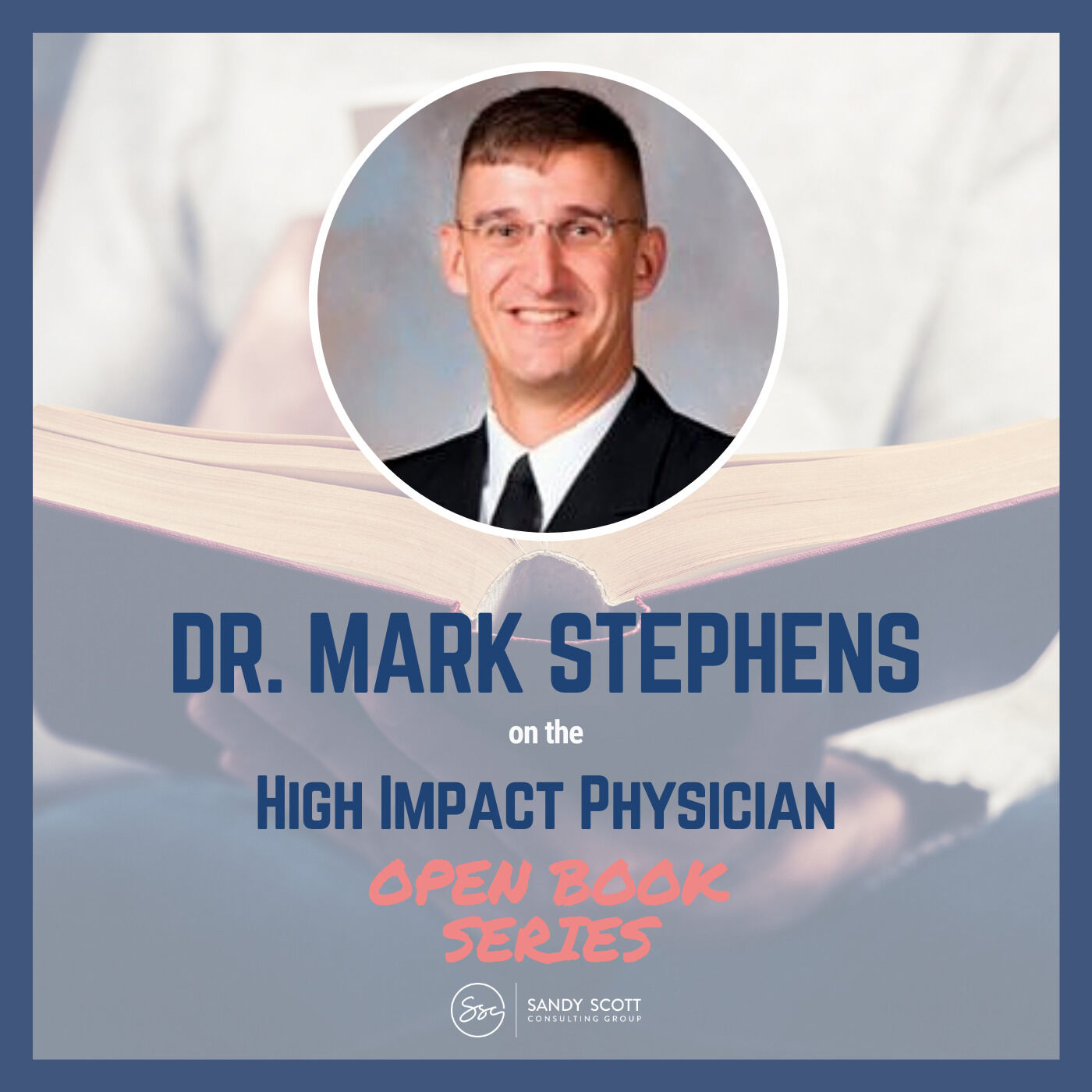 Open Book: The Obstacle is the Way with Dr. Mark Stephens