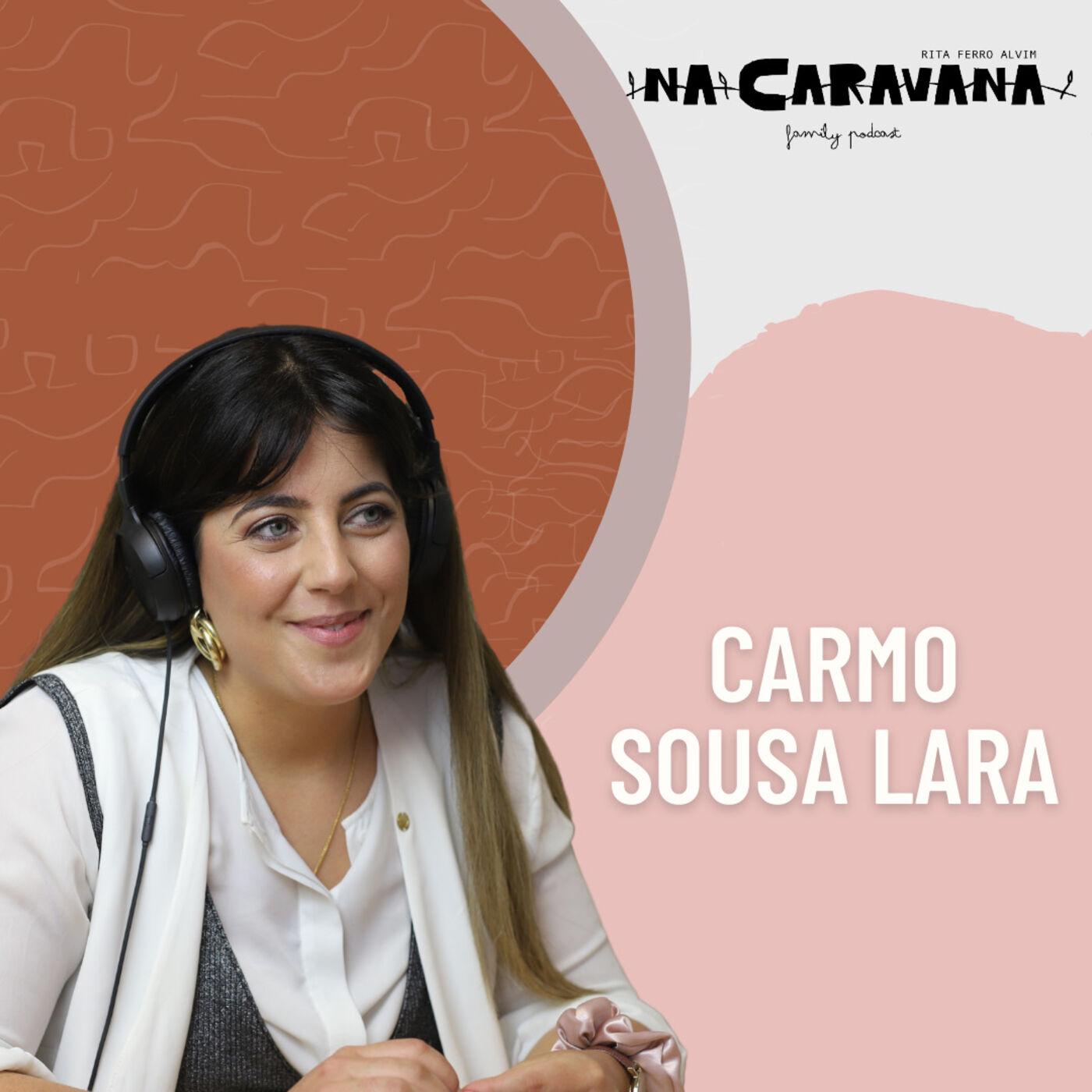 N'A Caravana com Carmo Sousa Lara #80 Aceitação, comunidade e uma marca inesperada