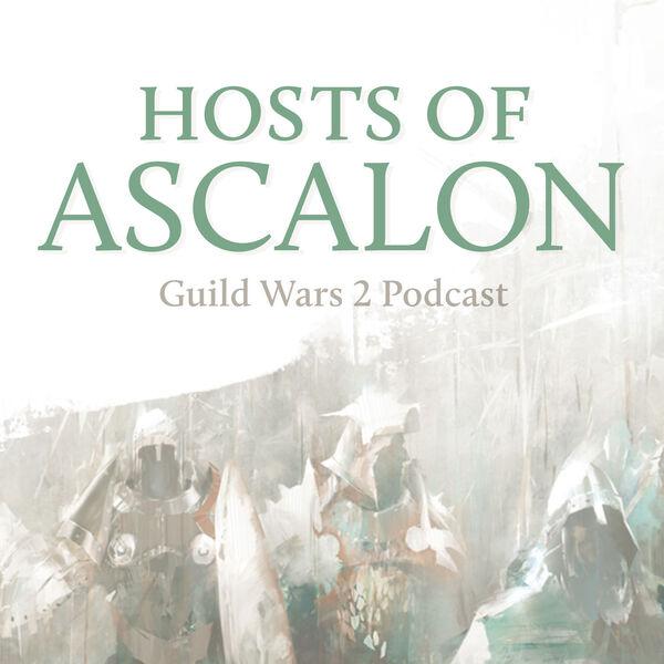 Hosts of Ascalon - Guild Wars 2 Podcast Podcast Artwork Image