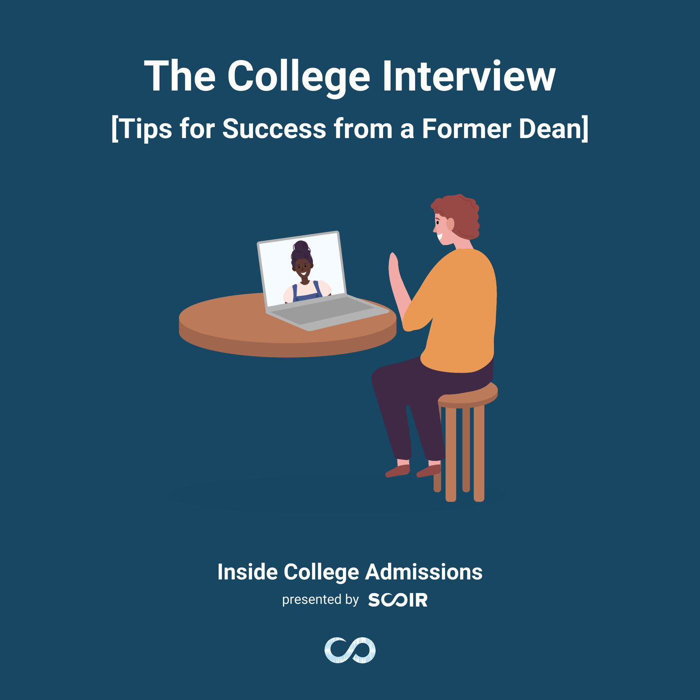 The College Interview [Tips for Success from a Former Dean]