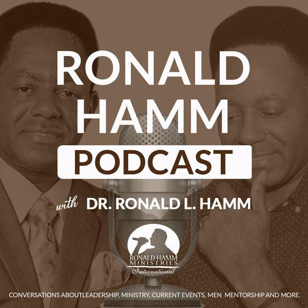 Ronald Hamm Podcast Podcast Artwork Image