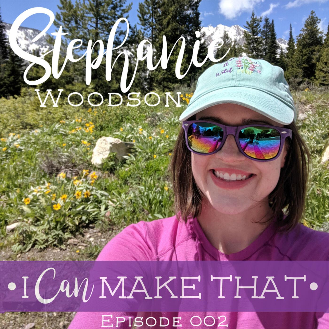 E002: Stephanie Woodson, Swoodson Says