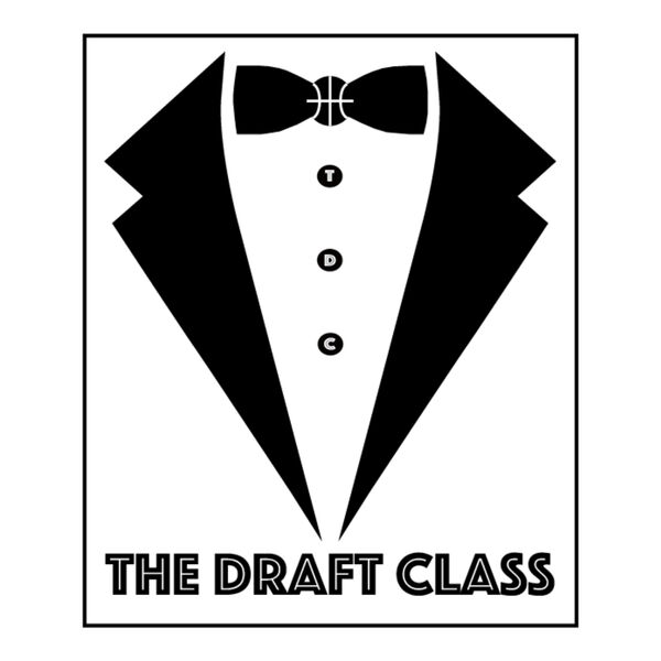 The Draft Class Podcast Podcast Artwork Image
