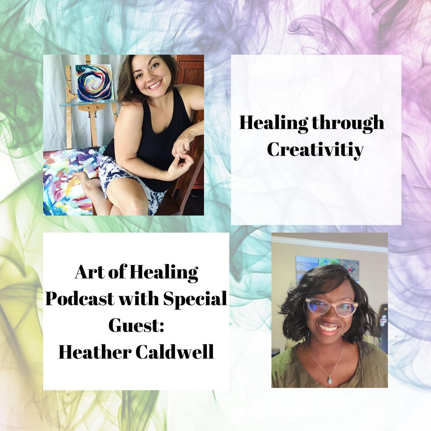 Healing through Creativity with Heather Caldwell of Heathyish