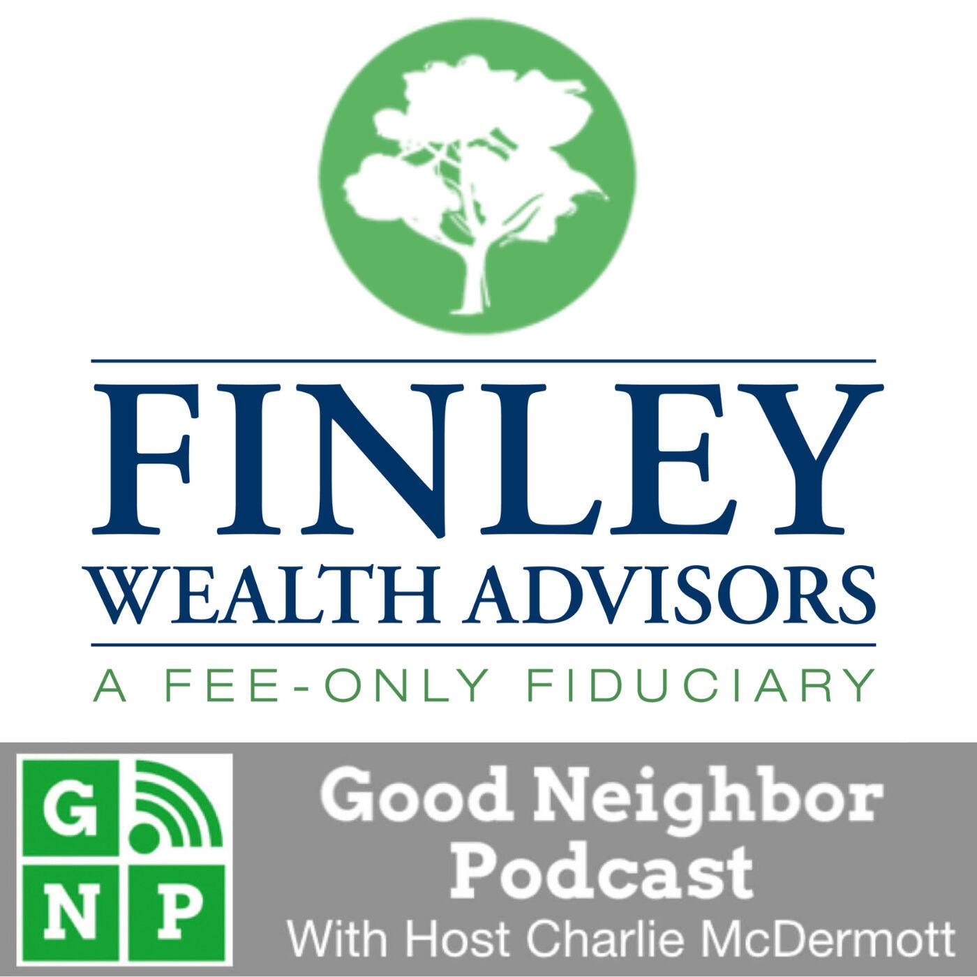 EP #529: Finley Wealth Advisors with Doug Finley
