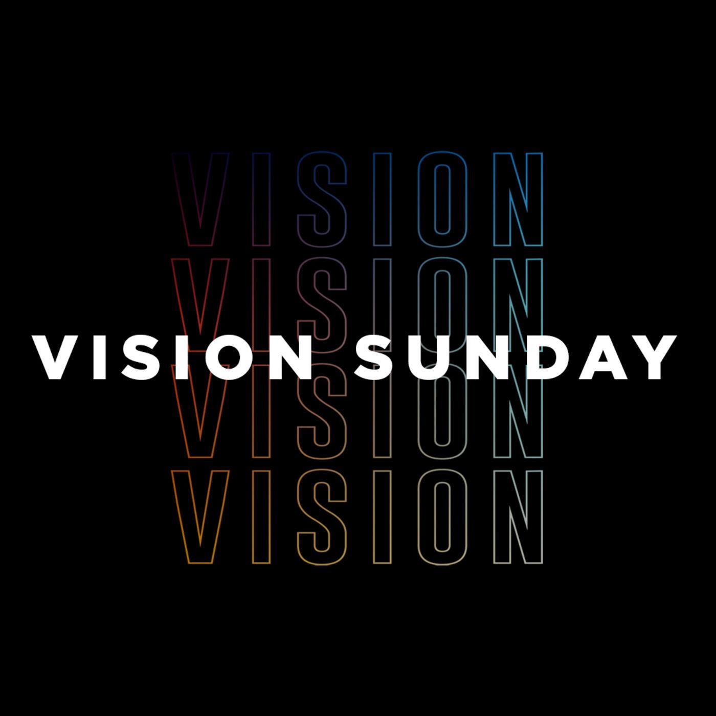 """Vision Sunday"""