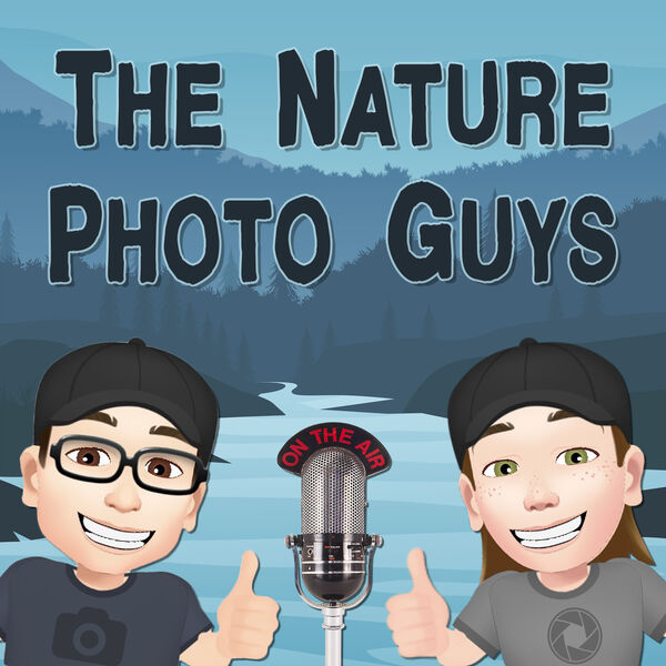 The Nature Photo Guys Podcast Artwork Image