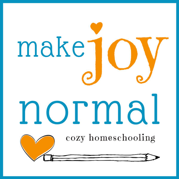 make joy normal:  cozy homeschooling Podcast Artwork Image