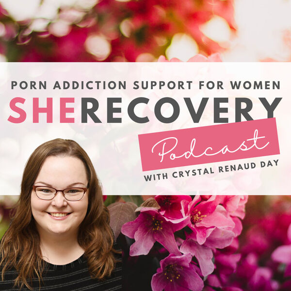 SheRecovery Podcast with Crystal Renaud Day Podcast Artwork Image