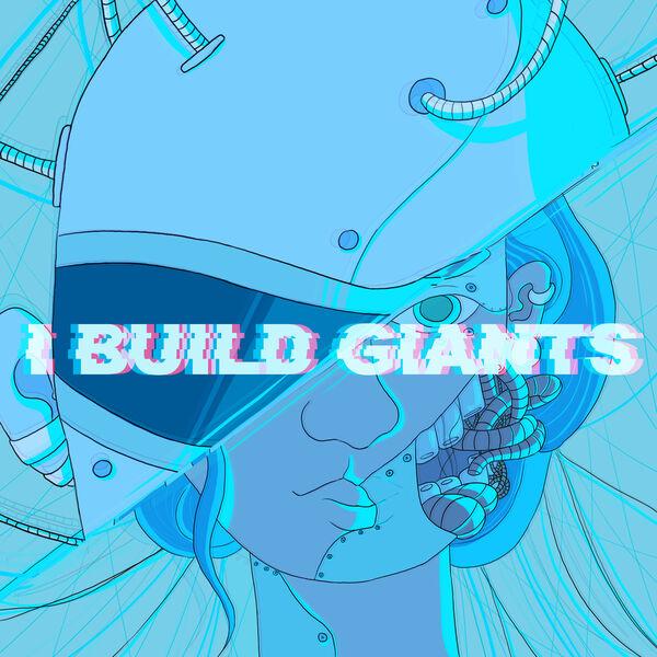 I Build Giants Podcast Artwork Image