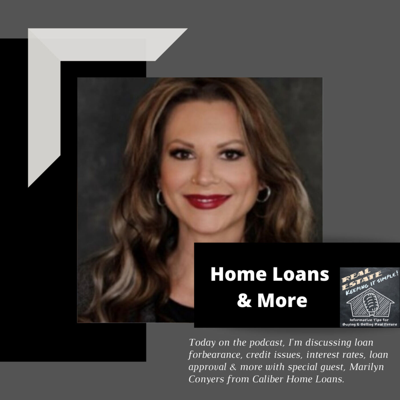 My conversation with Marilyn Conyers - THE TOUCHETTE TEAM at Caliber Home Loans