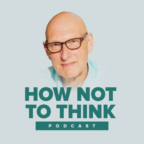How Not To Think Podcast Artwork Image