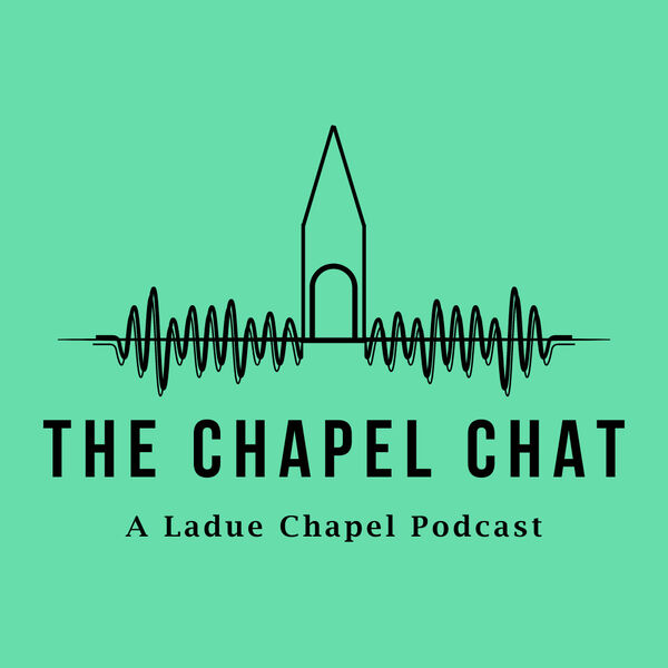 The Chapel Chat Podcast Artwork Image