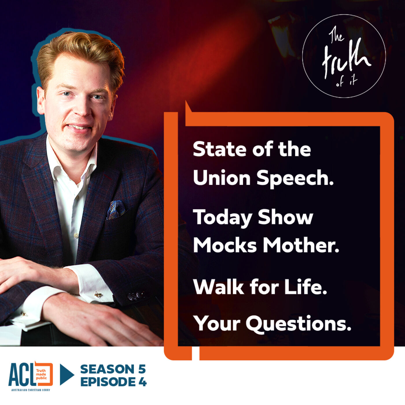 SEASON 5 - EP#504   State of the Union Speech   Today Show Mocks Mother   Walk for Life   Your Questions