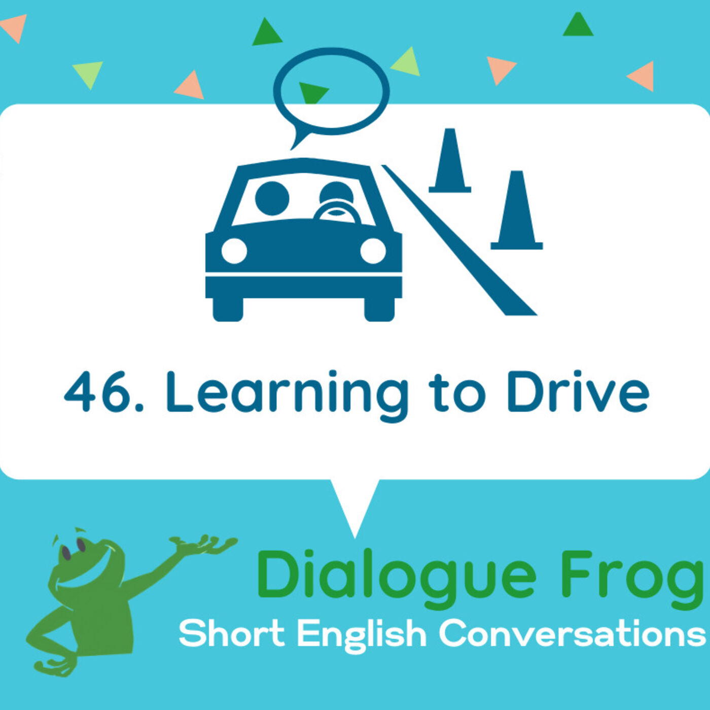 046 Learning to Drive – Short English Conversation
